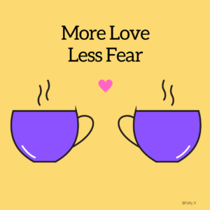 image says more love less fear